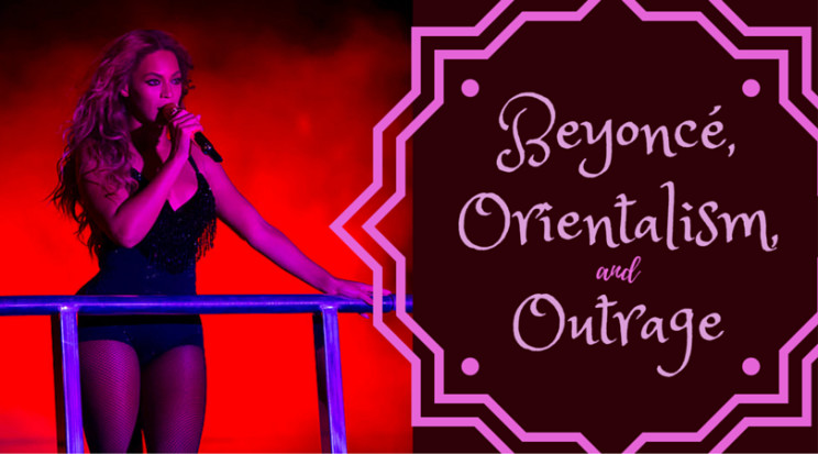 Beyonce and Orientalism
