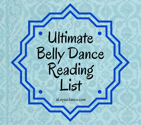 Ultimate Belly Dance Reading List