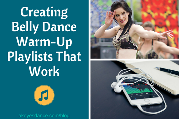 Belly Dance Warm Up Playlists