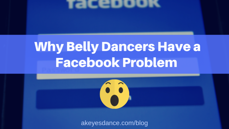 Belly dance, facebook, problem, social media, self promotion, privacy