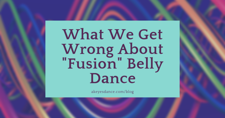 fusion belly dance hybridity